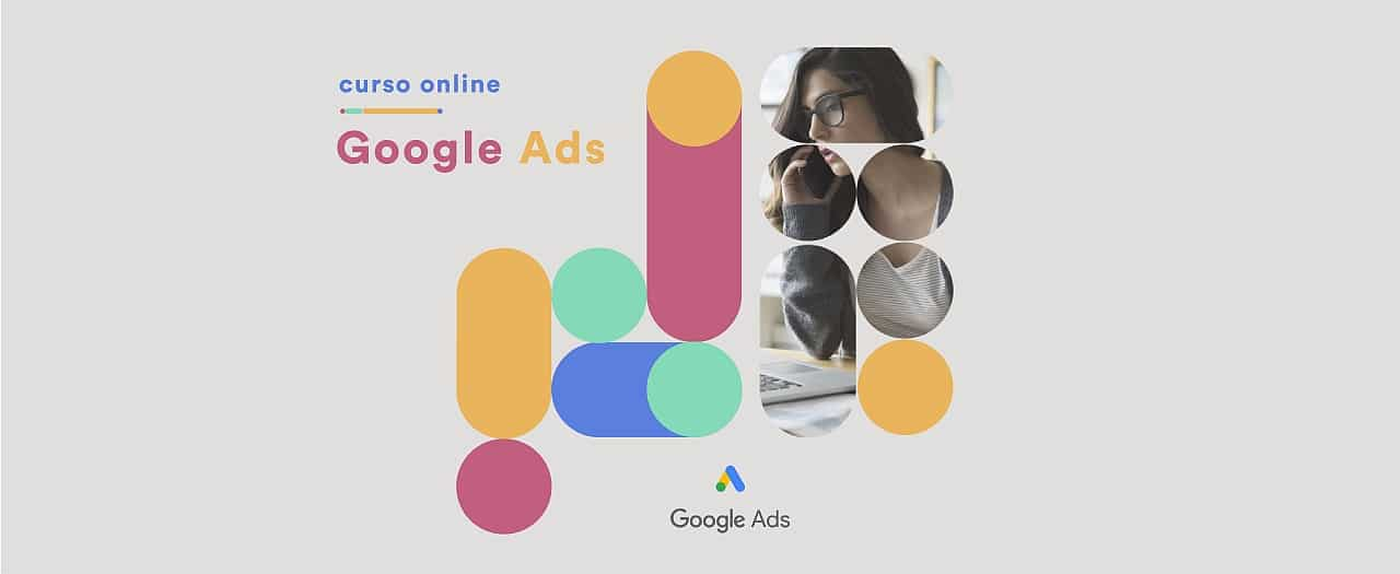 Curso de Marketing Digital en Google Ads 100% practico